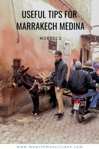 The Ultimate 2019 Travel Tips for Marrakech Medina