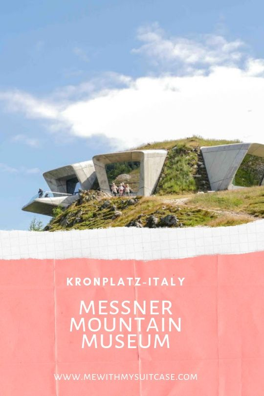 Messner Mountain Museum.